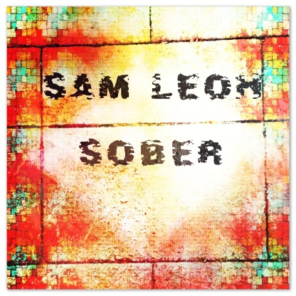 Sober artwork created by Sam Leoh